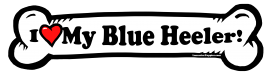 I love my Blue Heeler Dog Bone Sticker Free Shipping