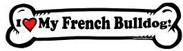 I love my French Bulldog Dog Bone Sticker Free Shipping
