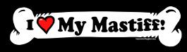I love my Mastiff Dog Bone Sticker Free Shipping