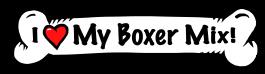 I love my Boxer Mix Dog Bone Sticker