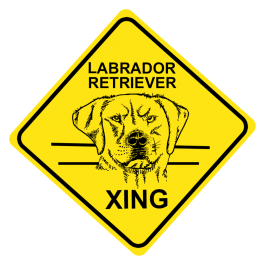 Labrador Retriever Crossing Sign Free Shipping