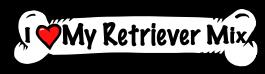 I love my Retriever Mix Dog Bone Sticker